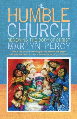 The Humble Church: Becoming the Body of Christ Cover Image
