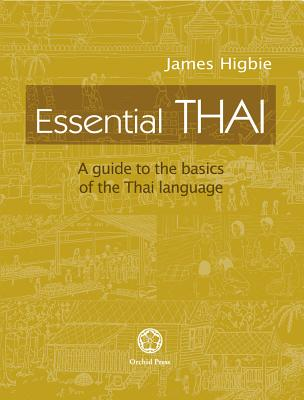 Essential Thai: A Guide to the Basics of the Thai Language [With downloadable Audio files] Cover Image