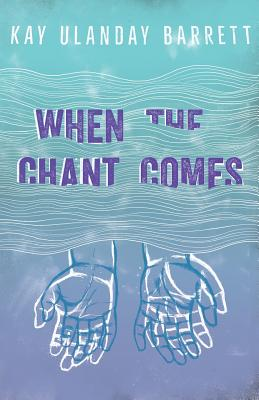 When the Chant Comes Cover Image