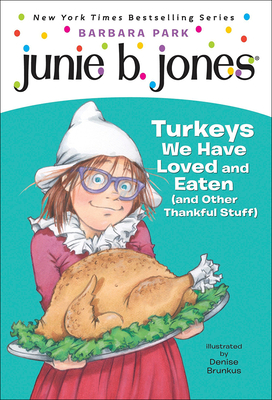 Turkeys We Have Loved and Eaten (and Other Thankful Stuff) (Stepping Stone Books) Cover Image