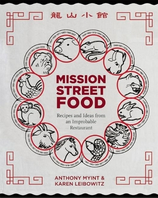 Mission Street Food: Recipes and Ideas from an Improbable Restaurant Cover Image