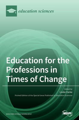 Education for the Professions in Times of Change cover