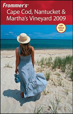 Frommer's Cape Cod, Nantucket & Martha's Vineyard 2009 Cover Image