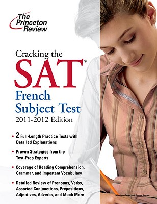 Cracking the SAT French Subject Test, 2011-2012 Edition Cover