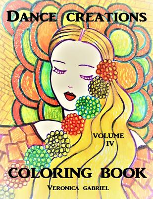 Dance Creations Coloring Book: Volume IV Cover Image