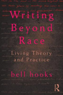 Writing Beyond Race: Living Theory and Practice Cover Image