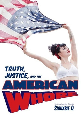 Truth, Justice, and the American Whore Cover Image