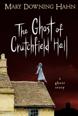 Cover for The Ghost of Crutchfield Hall