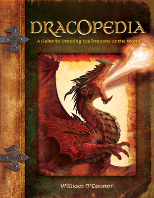 Dracopedia: A Guide to Drawing the Dragons of the World Cover Image