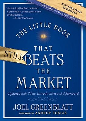 The Little Book That Still Beats the Market (Little Books. Big Profits #29) Cover Image