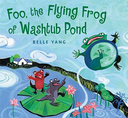 Foo, the Flying Frog of Washtub Pond Cover
