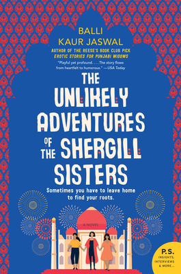 The Unlikely Adventures of the Shergill Sisters: A Novel Cover Image