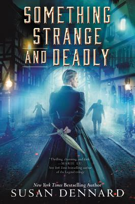 Cover for Something Strange and Deadly (Something Strange and Deadly Trilogy #1)