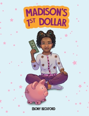 Madison's 1st Dollar: A Coloring Book About Money Cover Image