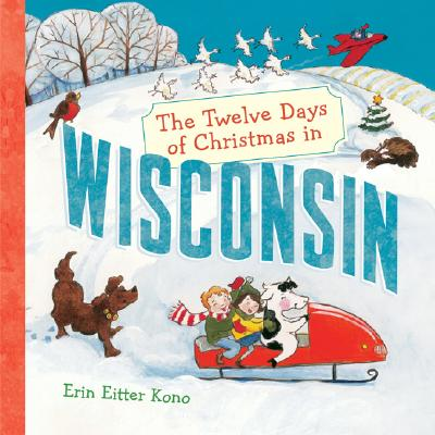 The Twelve Days of Christmas in Wisconsin Cover