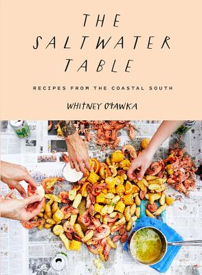 The Saltwater Table: Recipes from the Coastal South Cover Image