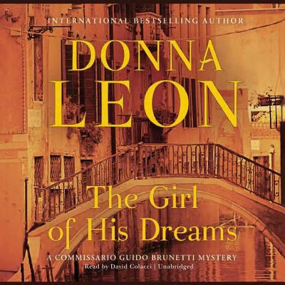 The Girl of His Dreams (Commissario Guido Brunetti Mysteries (Audio) #17) Cover Image
