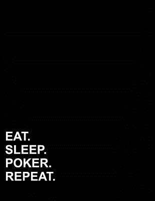 Eat Sleep Poker Repeat: Five Column Ledger Accounting Ledger Pad, Accounting Ledger Paper, Financial Ledger Book, 8.5 x 11, 100 pages Cover Image