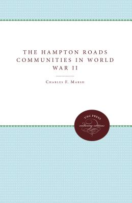 The Hampton Roads Communities in World War II Cover Image