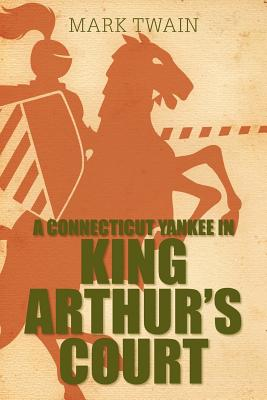 A Connecticut Yankee in King Arthur's Court Cover Image