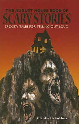Cover for The August House Book of Scary Stories