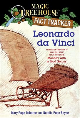 Leonardo Da Vinci: A Nonfiction Companion to Magic Tree House #38: Monday with a Mad Genius (Magic Tree House Fact Tracker #19) Cover Image