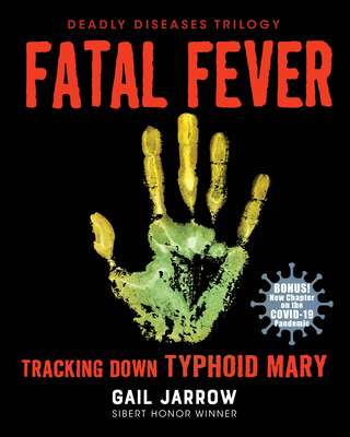 Fatal Fever: Tracking Down Typhoid Mary Cover Image