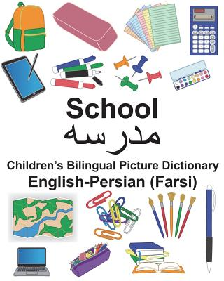 English-Persian (Farsi) School Children's Bilingual Picture Dictionary Cover Image