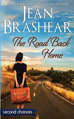 The Road Back Home: A Second Chance Romance (Second Chances #5) Cover Image