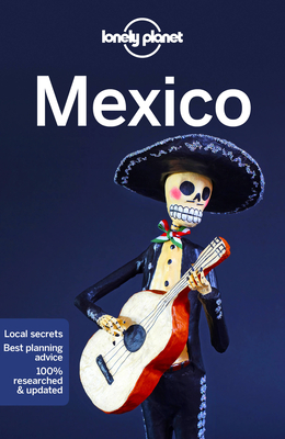 Lonely Planet Mexico (Country Guide) Cover Image