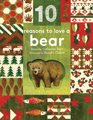 10 Reasons to Love... a Bear (10 reasons to love a...) Cover Image