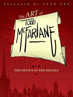 Cover for The Art of Todd McFarlane