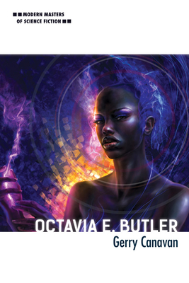 Octavia E. Butler (Modern Masters of Science Fiction) Cover Image