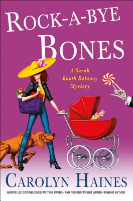 Rock-a-Bye Bones: A Sarah Booth Delaney Mystery Cover Image
