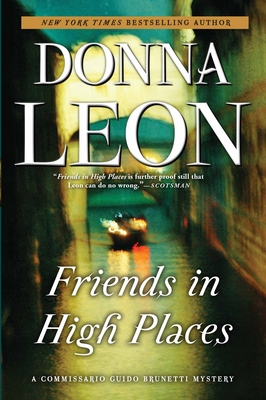 Friends in High Places: A Commissario Guido Brunetti Mystery Cover Image