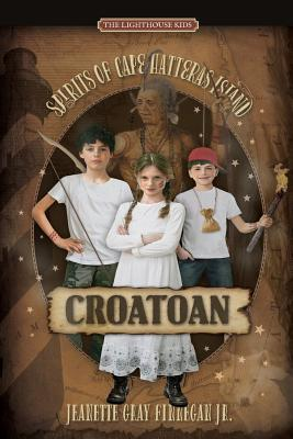Croatoan: Spirits of Cape Hatteras Island Cover Image