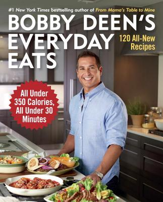 Bobby Deen's Everyday Eats Cover
