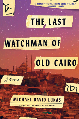 The Last Watchman of Old Cairo: A Novel Cover Image