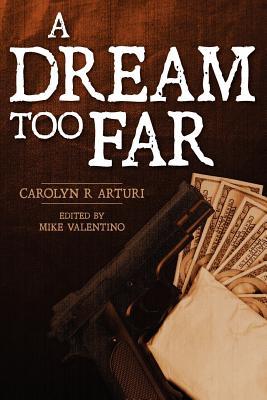 A Dream Too Far Cover