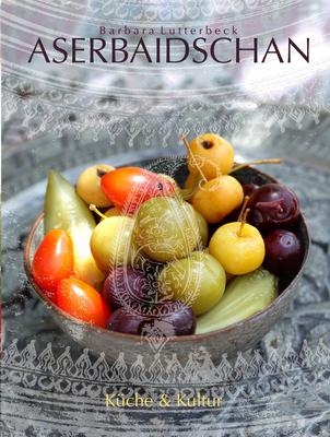 Azerbaijan: Culture & Cuisine Cover Image