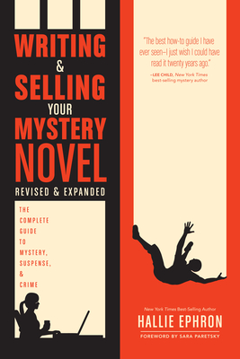 Cover for Writing and Selling Your Mystery Novel