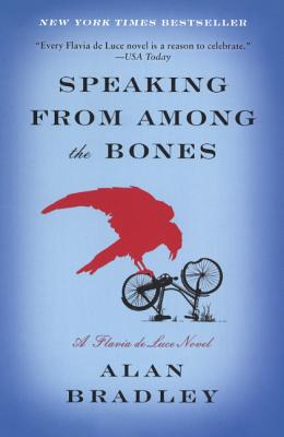 Speaking from Among the Bones (Flavia de Luce Mysteries) Cover Image