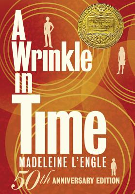 A Wrinkle in Time: 50th Anniversary Commemorative Edition (A Wrinkle in Time Quintet #1) Cover Image