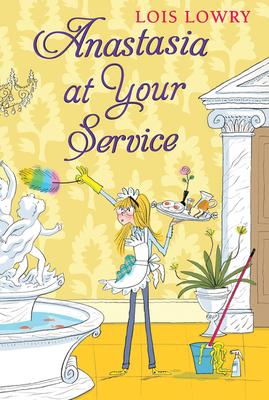Cover for Anastasia at Your Service (An Anastasia Krupnik story)