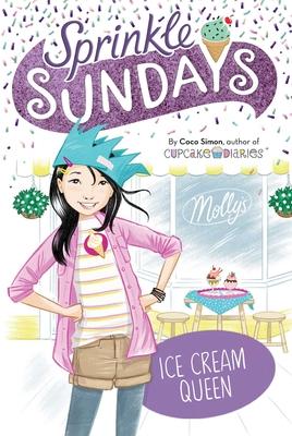 Ice Cream Queen (Sprinkle Sundays #11) Cover Image