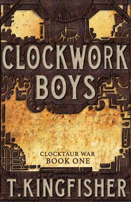 Clockwork Boys (Clocktaur War #1) Cover Image
