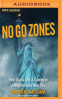 No Go Zones: How Sharia Law Is Spreading in America Cover Image