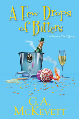A Few Drops of Bitters (A Savannah Reid Mystery #26) Cover Image