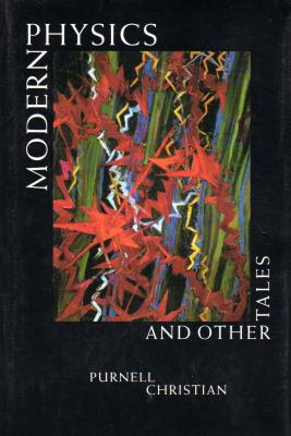 Modern Physics and Other Tales Cover Image