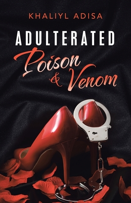 Adulterated: Poison & Venom Cover Image
